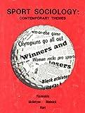 Sport Sociology, Andrew Yiannakis, 0840313586