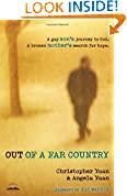 #3: Out of a Far Country: A Gay Son's Journey to God. A Broken Mother's Search for Hope.