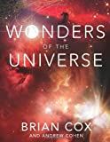 Wonders of the Universe, Brian Cox and Andrew Cohen, 0062110543