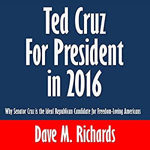Ted Cruz for President in 2016 Audiobook