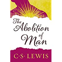 Abolition of Man: Readings for Meditation and Reflection