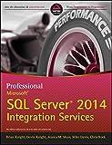 Professional Microsoft SQL Server 2014 Integration Services (WROX)