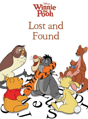 Winnie the Pooh: Lost and Found (Disney Picture Book (ebook)) ()