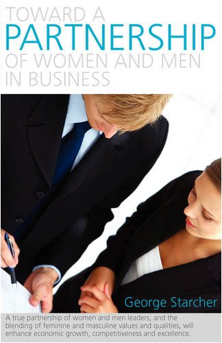 Read Online Toward a Partnership of Women and Men in Business pdf