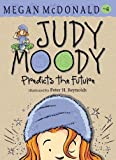 Judy Moody Predicts the Future (Judy Moody (Pb))