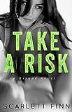 Take A Risk (Risqué Book 1)