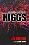 Higgs : The Invention and Discovery of the 'God Particle', Baggott, Jim, 0199679576