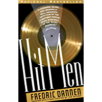 Hit Men: Power Brokers and Fast Money Inside the Music Business book cover