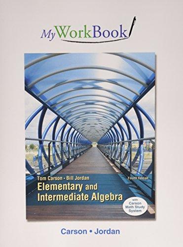 Elementary+Intermediate Alg. Myworkbook