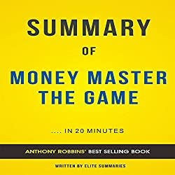 Summary & Analysis of Money: Master the Game by Tony Robbins