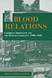 Blood Relations: Caribbean Immigrants and the Harlem Community, 1900-1930 (Blacks in the Diaspora)