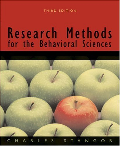 By Charles (Charles Stangor) Stan Research Methods for the Behavioral Sciences (3rd Edition) (Research Methods For The Behavioral Sciences 3rd Edition)