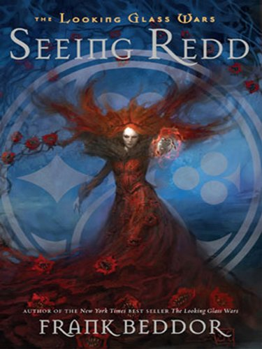 Seeing Redd: The Looking Glass Wars, Book - Frank Glasses