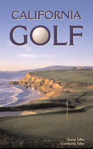 California Golf (Foghorn Outdoors: California Golf)