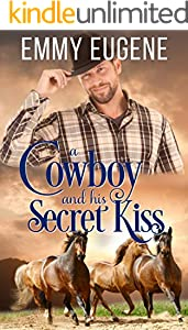 A Cowboy and his Secret Kiss: A Western Cowboy Sweet Romance (Chestnut Ranch Cowboy Billionaire Romance Book 7)