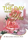 From the Day You Say Yes, M. Marcia Butts-Schwartz, 1425736157
