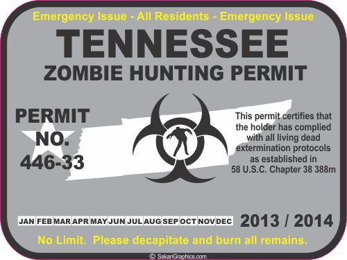 TENNESSEE zombie hunting permit 2013/2014 decal bumper sticker