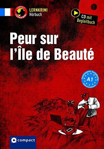 Peur Sur L'ile De Beauté  Französisch A1  Lernkrimi Hörbuch