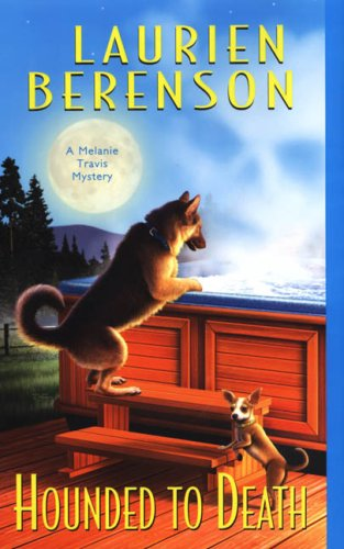 Hounded To Death (Melanie Travis Mysteries)