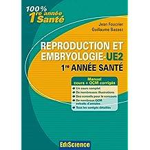 Reproduction et Embryologie - UE2, 1re année Santé : Cours et QCM corrigés (2 - Cours) (French Edition)