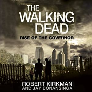 The Walking Dead: Rise of The Governor Audiobook