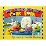 Kid Concoctions Cook Book