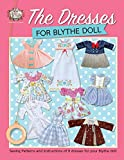 The Dresses for Blythe Doll: Sewing patterns and