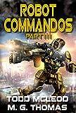 Robot Commandos: The Dragoon War: Ep 3