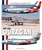 Image de MD 450 Ouragan (Les Materiels de l'Armee de l'Air) (French Edition)