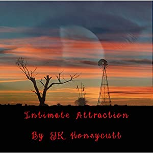 Intimate Attraction Audiobook