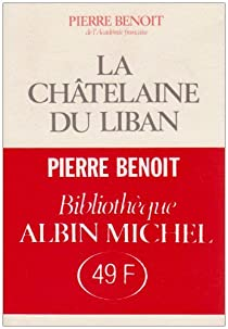 La châtelaine du Liban par Benoit