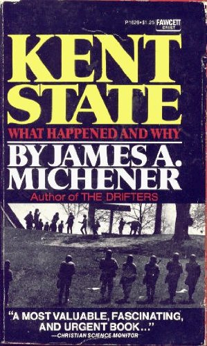 Kent State: What Happened and Why, James A. Michener