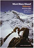 Mont Blanc Massif: Selected Climbs