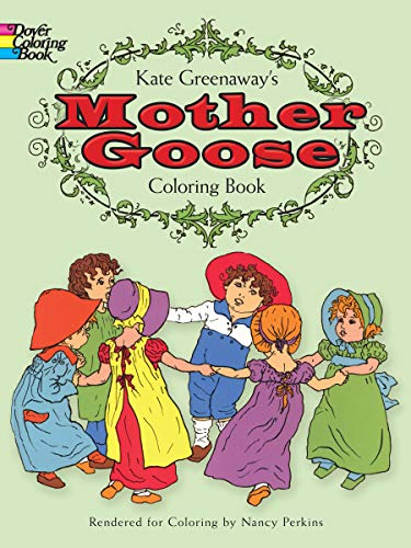 (Kate Greenaway's Mother Goose Coloring Book (Dover Coloring Books))