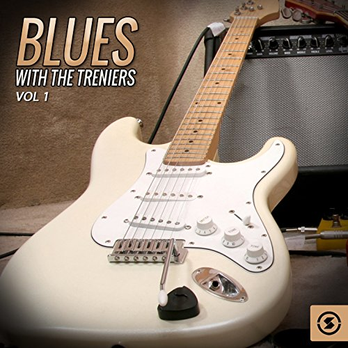 Blues with the Treniers, Vol. 1