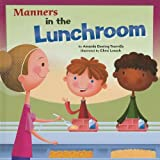 Manners in the Lunchroom, Amanda Doering Tourville, 1404853081