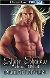 Silver Shadow, Delilah Devlin, 1419956574