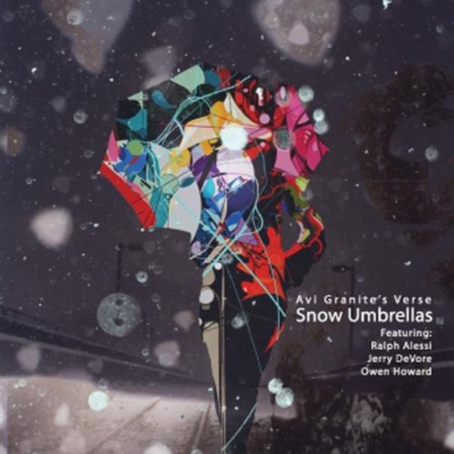 Snow Umbrellas (feat. Ralph Alessi, Owen Howard & Jerry Devore) -