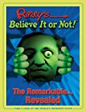 Ripley's Believe It Or Not! Remarkable Revealed