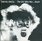 Girl Who Was Death by Devil Doll