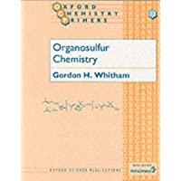 Organosulfur Chemistry (Oxford Chemistry Primers)