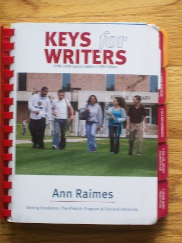 Keys for Writers (Writing Excellence: The Rhetoric Program at Oakland University 2008-2009 Special Edition)