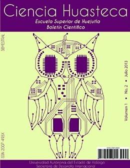 a131caf166 Boletín Científico - CIENCIA HUASTECA No. 2 (Spanish Edition) by [Redondo,