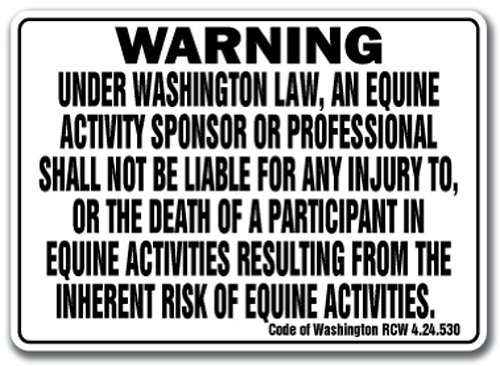 Washington Equine Sign Activity Liability Warning Statute Horse Farm barn - Horse Washington