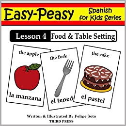 Spanish Lesson 4 Food u0026 Table Setting (Easy-Peasy Spanish For Kids Series  sc 1 st  Amazon.com & Spanish Lesson 4: Food u0026 Table Setting (Easy-Peasy Spanish For Kids ...