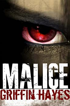 Malice by [Hayes, Griffin]