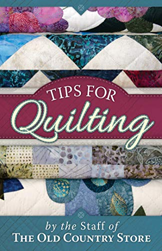 (Tips for Quilting)