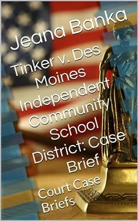 Legal brief for tinker v des Essay Example