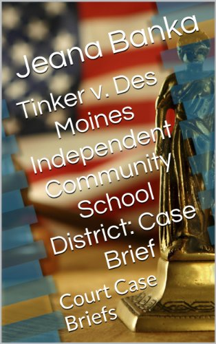 Tinker v  Des Moines Independent Community School District
