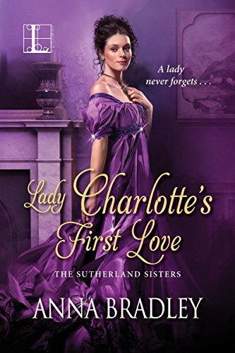 Lady Charlotte's First Love (The Sutherlands)